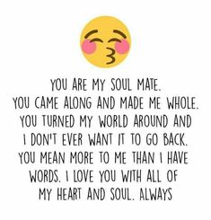 You are my soul mate love soul mate relationship quotes love images love pic relationship quotes and sayings<br> Cute Love Quotes, Lesbian Love Quotes, Love Quotes For Her, Soulmate Love Quotes, Romantic Love Quotes, Love Yourself Quotes, Soul Mate Quotes, Change Quotes, Husband Quotes