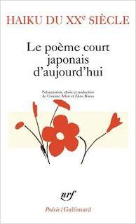 Les Mondes Imaginaires: Haiku du XXe siècle: Le poème court japonais d'auj...