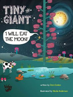 Tiny the Giant: I Will Eat The Moon by Dom Conlon and Nicola Anderson (Inkology)