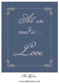 Quadros com Frases de Amor - Ilustrações - Clube Noivas - All we need is love