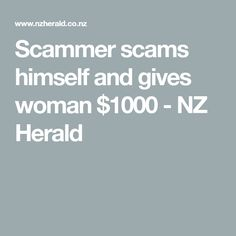 Scammers have been unsuccessful in their efforts to rip off people in Kaitaia.