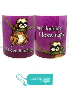 19.00 amazon prime. Sloth Loves Running Funny Mug by Pithitude from Pithitude http://www.amazon.com/dp/B015NFS4UE/ref=hnd_sw_r_pi_dp_0EJ3wb19ZMCRS #handmadeatamazon