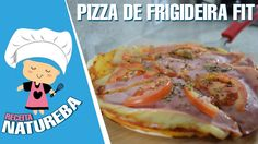 PIZZA DE FRIGIDEIRA FIT / RECEITAS FITNESS