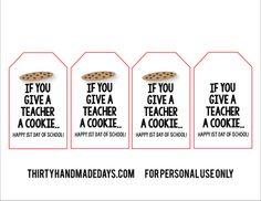 If you give a teacher a cookie back to school printable  | www.thirtyhandmadedays.com