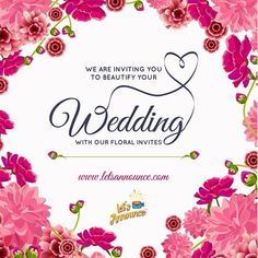Beautify your wedding with our floral invites. #letsannounce #wedding #weddinginvite Log on to www.letsannounce.com