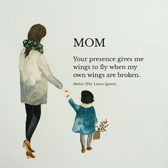 mom quotes MOM, Your presence gives me wings to fly when my own wings are broken. Broken Family Quotes, Mom And Dad Quotes, Mom Quotes From Daughter, Mothers Love Quotes, Mommy Quotes, Mother Quotes, Girl Quotes, Funny Quotes, Maa Quotes