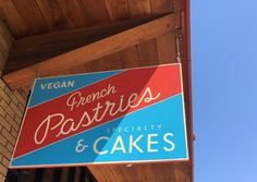 Passion Flour Bakery, a vegan French bakery in slc.  #slc #utah #bakery #eats #foodie #vegan #french #saltlakecity #downtown #foodreviews #pastries #signs