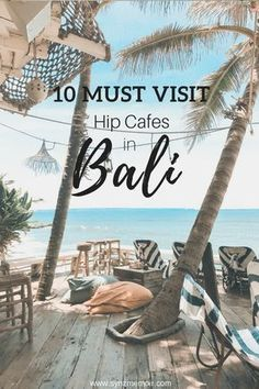 Hip cafes you must visit in Bali. From insta-worthy interior to delicious smoothie bowls!
