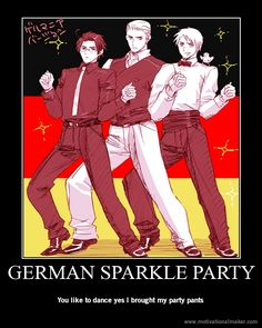WELCOME TO THE LAND OF THE DOITSUISTS GERMAN SPARKLE PARTIES ARE EVERY FRIDAY BRING GLITTER. TO GET THERE JUST FOLLOW A ROAD. ANY ROAD. BECUASE ALL ROADS LEAD TO DOITSU. BLESS U ALL.