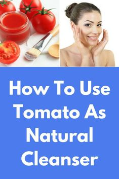 How To Use Tomato As Natural Cleanser Find out how a tomato can be used as a natural homemade cleanser to get rid of oily skin and to make to skin soft and more prettier than before. Oily Skin Remedy, Cleanser For Oily Skin, Mask For Oily Skin, Skin Toner, Moisturizer, Homemade Scrub, Homemade Facials, Exfoliating Face Scrub, Natural Exfoliant