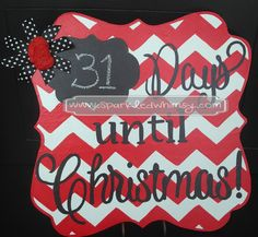Days Until Christmas Chevron Countdown by SparkledWhimsy on Etsy Christmas Signs Wood, Christmas Door, Christmas Candy, Holiday Fun, Christmas Holidays, Christmas Crafts, Christmas Decorations, Chevron Christmas, Holiday Ideas