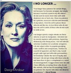 """Not Meryl Streep's Quote: """"I no longer have patience for certain things…"""" - José Micard Teixeira Quote Great Quotes, Quotes To Live By, Me Quotes, Inspirational Quotes, Motivational, Quotable Quotes, Sarcastic Quotes, People Quotes, Meryl Streep Zitate"""