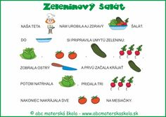 varíme zdravo - zeleninový šalát - maľované čítanie Worksheets, Homeschool, Poems, Healthy Eating, Teacher, Science, Education, Fruit, Vegetables