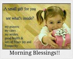a gift from me to you. Cute Good Morning Quotes, Good Morning Prayer, Morning Inspirational Quotes, Good Morning Tuesday, Good Morning Good Night, Good Morning Wishes, Happy Sunday, Monday Blessings, Morning Blessings