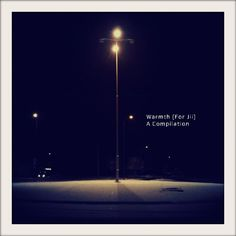 """v.a. - """"warmth (for jii) - a compilation""""; (ambient, drone, experimental, electronica)"""