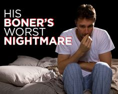 9 nightmarish stories of erections gone horribly wrong.
