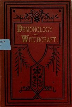 Demonology Witchcraft, 434p