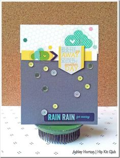 Rain Rain Go Away by at Hip Kit Club, Rain Go Away, Going To Rain, Studio Calico, American Crafts, Cute Cards, Cardmaking, Craft Supplies, Scrapbook