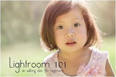 Lightroom 101: An editing class for beginners on Ordinary Miracles