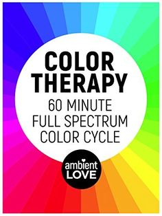 Color Therapy - 60 Minute Full Spectrum Color Cycle Meditation Amazon Instant Video ~ Mike Goedecke, https://www.amazon.com/dp/B01LYZWDRI/ref=cm_sw_r_pi_dp_XAizyb6STZR9B
