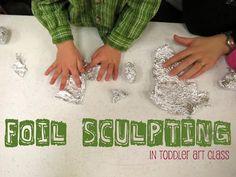 Foil Sculpting - library makers: Toddler Art Class