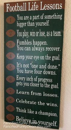 Football Life Lessons, Football Sign, Football, Football Gift, Football Player, Coach, Locker Room Sign, Sports Themed Signs, Football Decor by FancifiedFunkyDecor on Etsy https://www.etsy.com/listing/559179389/football-life-lessons-football-sign