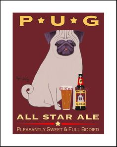 PUG ALL STAR ALE - Fine Limited Edition Print - Canvas and Custom Prints available - Your Pug's name replaces Pug on the print.