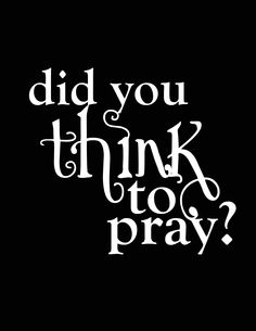"""I Thessolonians 5:16-19 (KJV) """"16 Rejoice evermore. 17 Pray without ceasing. 18 In every thing give thanks: for this is the will of God in Christ Jesus concerning you. 19 Quench not the Spirit."""""""
