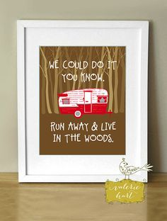 Run Away & Live In The Woods, Art Print 8 x 10, Red Vintage Camper, Typography on Etsy, $20.00