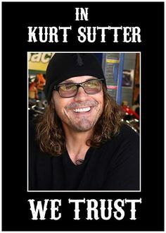 In Kurt Sutter We Trust #EvilGenius #MasterOfTheMindFuck @sutterink