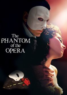 The Phantom of the Opera (2004) This is my favorite movie of all time! I want to see it on Broadway one day!!
