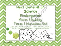 Kindergarten Next Generation Science Motion Complete Unit!  You won't believe how awesome this unit is!