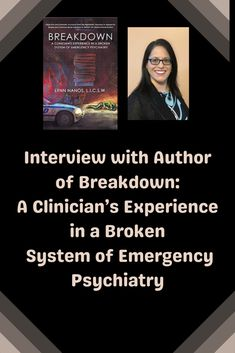 Guest Post: Interview with Author of Breakdown: A Clinician's Experience in a Broken System of Emergency Psychiatry   Bipolar Bandit (Michelle Clark)