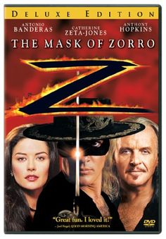 Adventure, Romance and Humor  A really fun, feel-good, popcorn flick.  Antonio Banderas & Catherine Zeta-Jones at their finest.   A great role for Anthony Hopkins  Just plain fun.    The Mask of Zorro