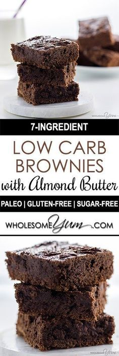 Low Carb Brownies with Almond Butter (Paleo, Gluten-free, Sugar-free) - These easy, fudgy low carb brownies are made with almond butter and completely flourless. Naturally paleo, gluten-free & made wi (Almond Butter Brownies) Low Carb Sweets, Low Carb Desserts, Healthy Sweets, Low Carb Recipes, Real Food Recipes, Chicken Recipes, Sugar Free Desserts, Sugar Free Recipes, Almond Recipes