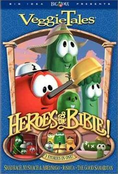 VeggieTales - Heroes of the Bible (Shadrach, Meshach, & Abednego, Joshua, The Good Samaritan) Bible Heroes, Daniel And The Lions, Bible Stand, Good Samaritan, Veggietales, Love Your Neighbour, Stand Up For Yourself, Stand Strong, Chocolate Bunny