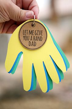 Let Me Give You A Hand Dad - Father's Day Craft