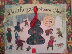 Balthazar prépare Noël. Un calendrier de Noël avec 24 mini-livres. Marie-Hélène PLACE et Caroline FONTAINE-RIQUIER. Editions Hatier Jeunesse, Octobre 2012.