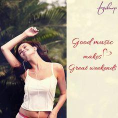 Music sounds better on weekends! #Feelings #Weekend #Music #TGIF