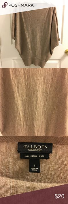 Talbot's women's sweater Talbot's women's bat winged sweater. Beautiful taupe color. Very flattering. There is dot pattern to this sweater. Pure merino wool. Hand wash or dry clean. Excellent condition from a pet free/smoke free home. Talbots Sweaters Crew & Scoop Necks
