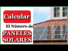 Como calcular el número de paneles solares para una casa / Parte I - YouTube Solar Power Information, Solar Power Facts, Solar Energy Facts, Solar Power System, Renewable Energy Projects, Sustainable Energy, Energy Technology, Technology Gadgets, Wind Power