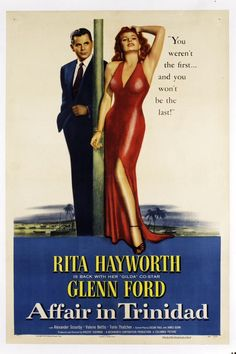 Affair in Trinidad, Glenn Ford, Rita Hayworth, 1952 Movies Photo - 46 x 61 cm Iconic Movie Posters, Iconic Movies, Hollywood Actor, Hollywood Stars, Vintage Hollywood, Classic Hollywood, Rita Hayworth Movies, Glen Ford, Crime Film