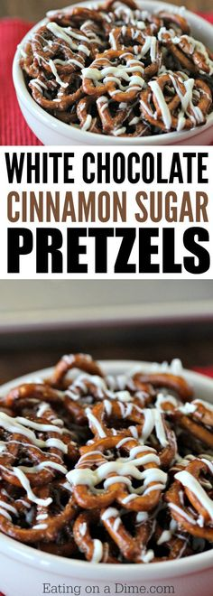 The best ever pretzel treats - Try this quick and easy White Chocolate Cinnamon Sugar Pretzels Recipe. It will be you new favorite pretzel snack.