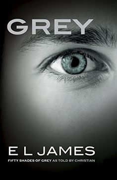 Grey: Fifty Shades of Grey as Told by Christian By EL James and E L James - No.2 in New York Times Combined Print and E-Book Fiction week of Jul 18, 2015 https://goo.gl/gT8QH4