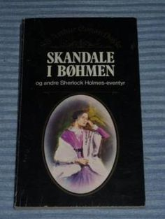 """""""Skandale i Bøhmen og andre Sherlock Holmes-eventyr"""" av Sir Arthur Conan Doyle Sherlock Holmes, Reading, Books, Libros, Book, Reading Books, Book Illustrations, Libri"""