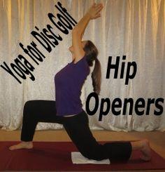 Yoga for Disc Golf: Hip Openers @ www.DiscGolf4Women.com