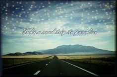 quotes+about+road+trips | Uploaded to Pinterest