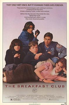 But what we found out is that each one of us is a brain, and an athlete, and a basket case, a princess, and a criminal. Does that answer your question? The Breakfast Club