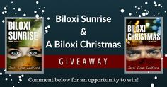Follow the link & comment on the blog for an opportunity to win Biloxi Sunrise & Biloxi Christmas by Jerri Ledford Giveaway