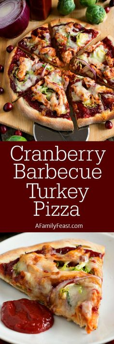 Cranberry Barbecue Turkey Pizza - A delicious different way to cook with Thanksgiving leftovers. The zesty cranberry barbecue sauce is fantastic!